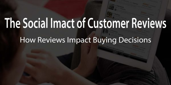 social impact of online customer reviews